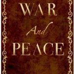 War and Peace (Review)